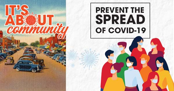 It's About Community - Prevent the spread of COVID-19